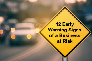 12 Early warning signs of a business at risk